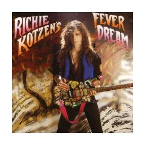 Cover - Richie Kotzen: Richie Kotzen's Fever Dream