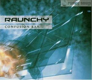 Raunchy: Confusion Bay - Cover