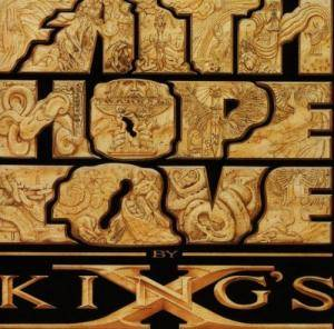 Cover - King's X: Faith Hope Love