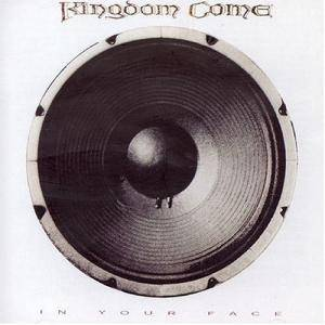 Kingdom Come: In Your Face - Cover