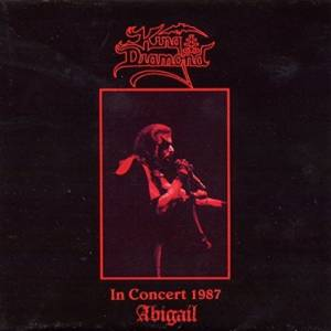 King Diamond: In Concert 1987 - Abigail - Cover