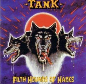 Tank: Filth Hounds Of Hades - Cover