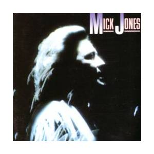 Mick Jones: Mick Jones - Cover