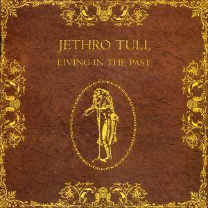 Jethro Tull: Living In The Past - Cover