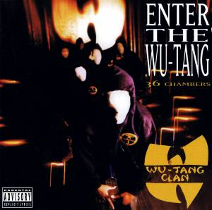 Wu-Tang Clan: Enter The Wu-Tang (36 Chambers) (CD) - Bild 1