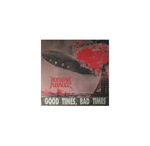 Nuclear Assault: Good Times, Bad Times - Cover