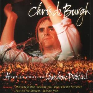 Chris de Burgh: High On Emotion - Live From Dublin - Cover