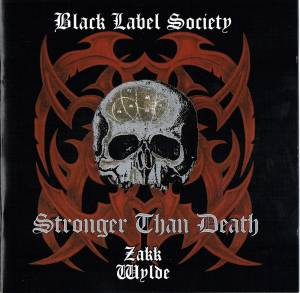 Cover - Black Label Society: Stronger Than Death