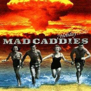 Cover - Mad Caddies: Holiday Has Been Cancelled, The