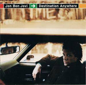 Cover - Jon Bon Jovi: Destination Anywhere