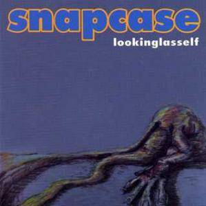Cover - Snapcase: Lookinglasself