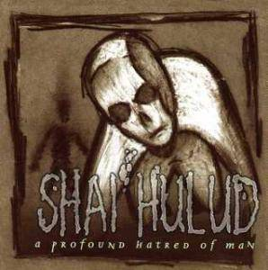 Shai Hulud: Profound Hatred Of Man, A - Cover