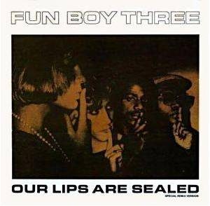 Cover - Fun Boy Three: Our Lips Are Sealed