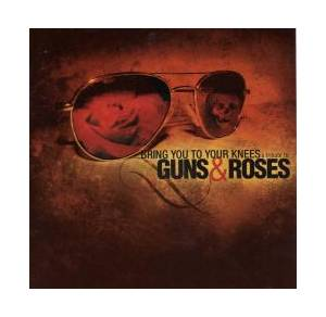 Cover - Haste: Bring You To Your Knees: A Tribute To Guns & Roses