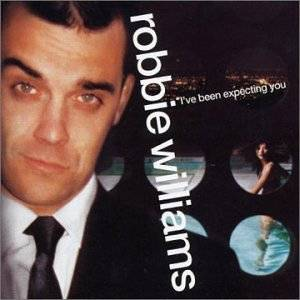 Cover - Robbie Williams: I've Been Expecting You