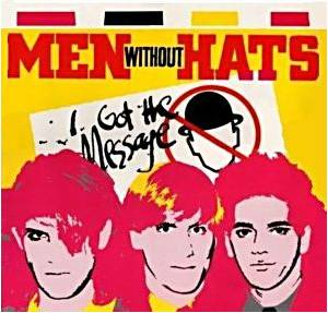 Men Without Hats: I Got The Message - Cover
