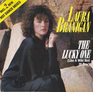 Laura Branigan: Lucky One (Like A Wild Bird Of Pray), The - Cover