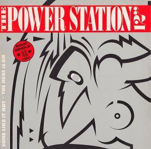 The Power Station: Some Like It Hot - Cover