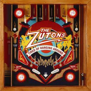 Cover - Zutons, The: Tired Of Hanging Around
