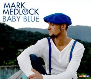 Cover - Mark Medlock: Baby Blue