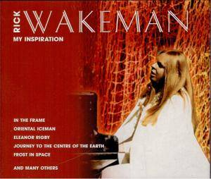 Rick Wakeman: My Inspiration - Cover