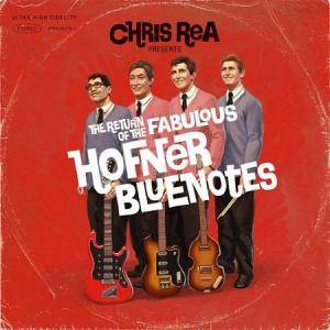 Chris Rea: Return Of The Fabulous Hofner Bluenotes, The - Cover