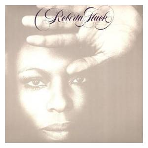 Cover - Roberta Flack: If Ever I See You Again