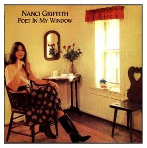 Nanci Griffith: Poet In My Window - Cover