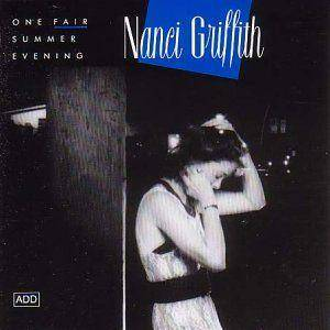 Nanci Griffith: One Fair Summer Evening - Cover