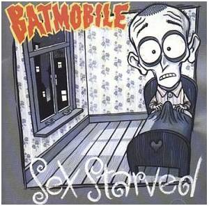 Cover - Batmobile: Sex Starved