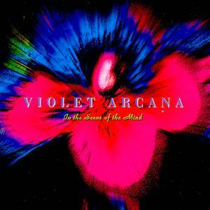Cover - Violet Arcana: In The Scene Of The Mind