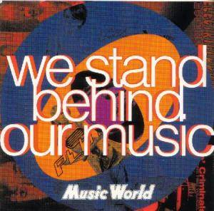 Music World - We Stand Behind Our Music - Cover