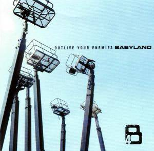 Cover - Babyland: Outlive Your Enemies