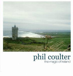 Cover - Phil Coulter: Magic Of Ireland, The