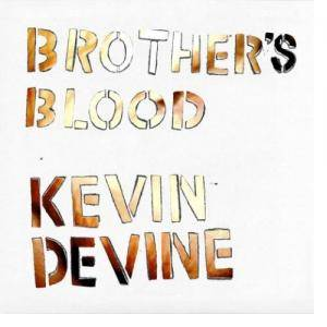 Kevin Devine: Brother's Blood - Cover