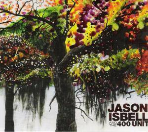 Jason Isbell And The 400 Unit: Jason Isbell And The 400 Unit - Cover