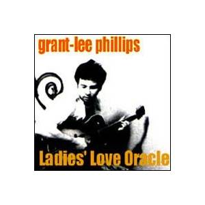 Grant-Lee Phillips: Ladies' Love Oracle - Cover