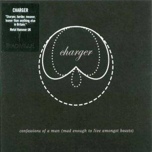 Cover - Charger: Confessions Of A Man (Mad Enough To Live Amongst Beasts)