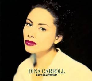 Cover - Dina Carroll: Don't Be A Stranger