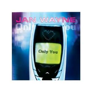 Jan Wayne: Only You - Cover
