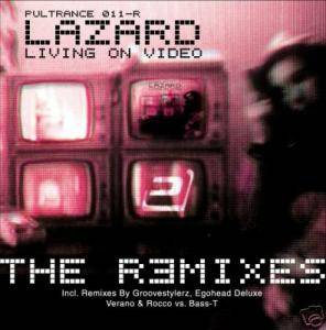 Cover - Lazard: Living On Video - The R3mixes