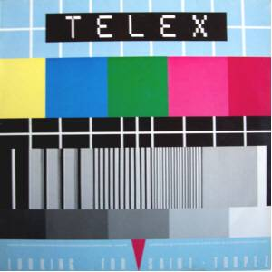 Cover - Telex: Looking For Saint Tropez