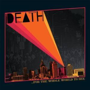 Death: For The Whole World To See - Cover