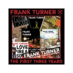 Frank Turner: First Three Years, The - Cover