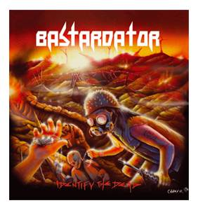 Bastardator: Identify The Dead - Cover