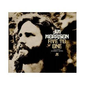 Cover - Jim Morrison: Five To One (Featuring Albert King)