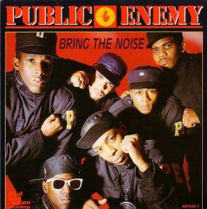 Public Enemy: Bring The Noise - Cover