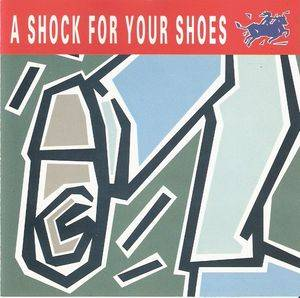 Shock For Your Shoes, A - Cover
