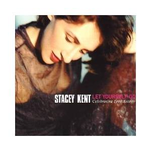 Stacey Kent: Let Yourself Go - Cover