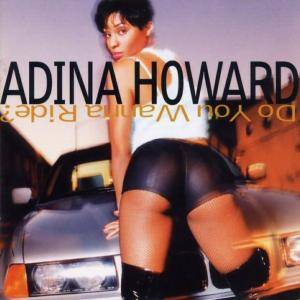 Cover - Adina Howard: Do You Wanna Ride?